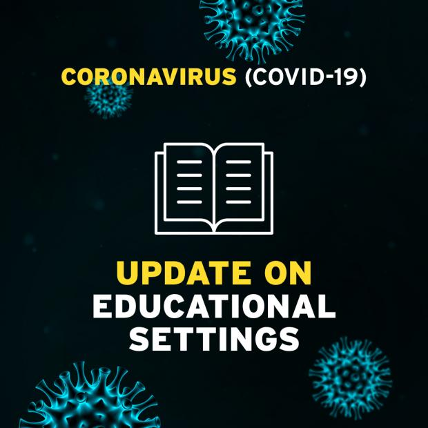 Covid-19 Update on Educational Settings