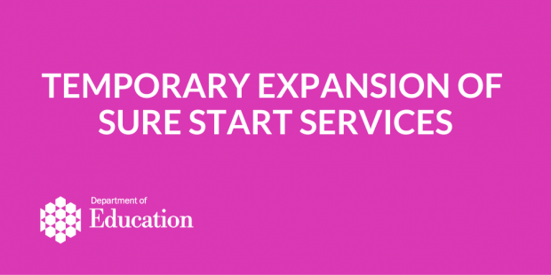 Temporary expansion of Sure Start services
