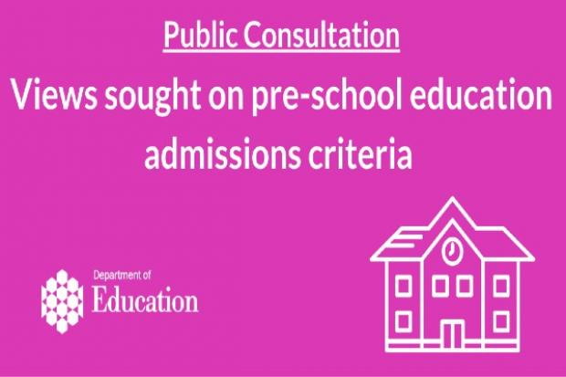 Public consultation pre-school admissions criteria