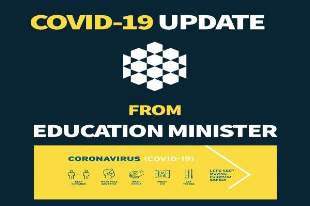 Covid 19 update from Education Minister